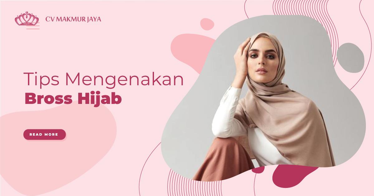 Tips Mengenakan Bros Hijab dengan Benar